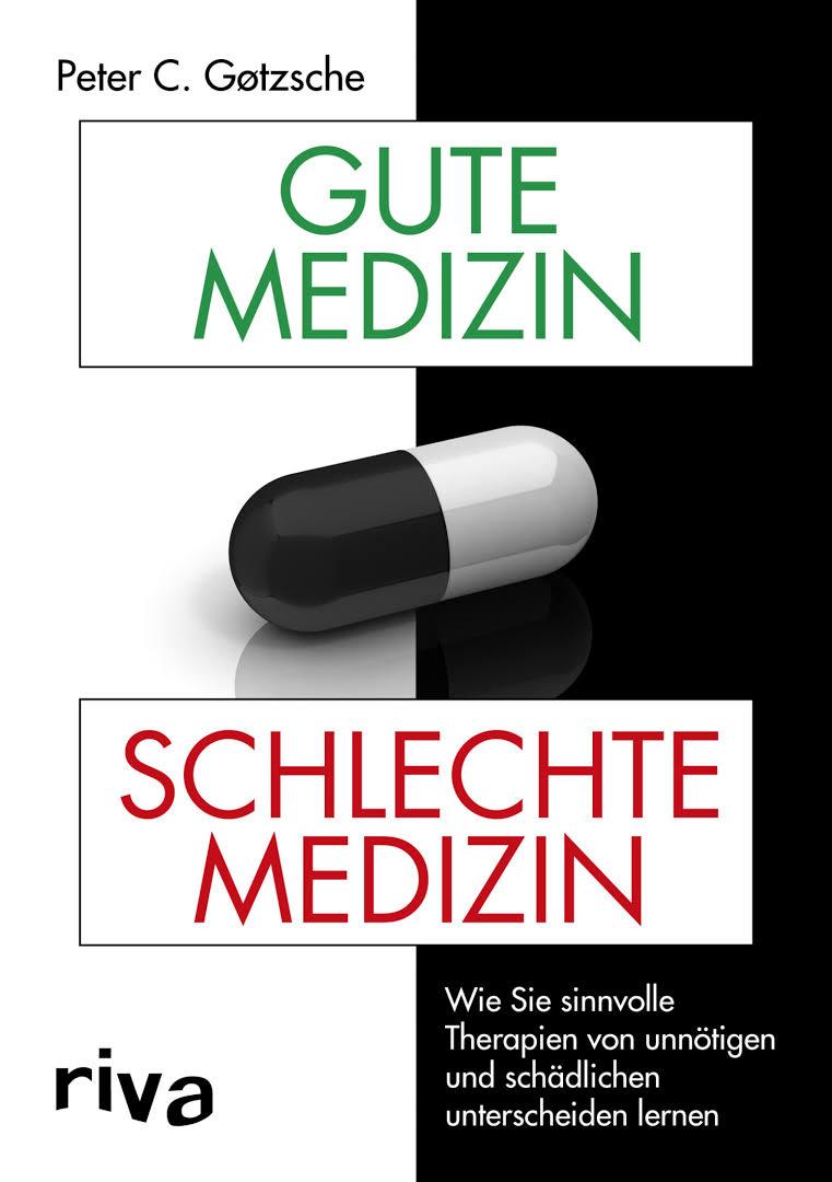 gute medizin schlechte Gotzsche